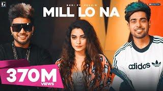 Mill Lo Na - Guri Ft. Sukhe (Full Song) Jaani | Satti Dhillon | Latest Punjabi Songs 2018 | Geet MP3