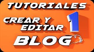 Como crear un blog en Blogger 2014  y editarlo. Parte 1