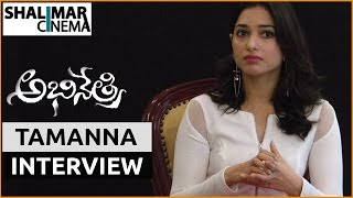 Tamanna interview about Abhinetri