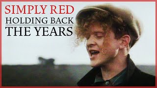 Holding Back The Years – Simply Red