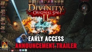 Divinity: Original Sin II - Early Access Announcement Trailer