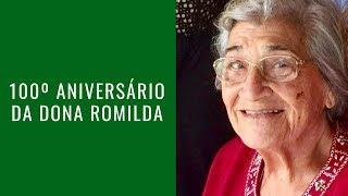 100º Aniversário da Dona Romilda