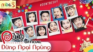 [P336 BAND] ĐỪNG NGẠI NGÙNG (DON'T BE SHY) - OFFICIAL MV 4K 😋