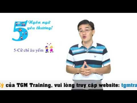 YDC VTC4 Kỹ năng sống số 45  5 ngôn ngữ yêu thương phần 2