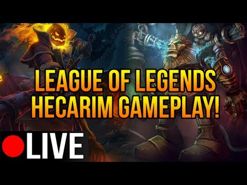 League of Legends - LIVE! Hecarim Build/Gameplay! (The Pony express)