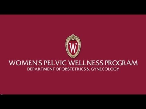 Women's Pelvic Wellness program - University of Wisconsin Department of Obstetrics & Gynecology