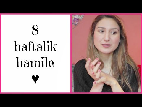 8 HAFTALIK HAMILE ♥ HAMILE GUNLUGUM