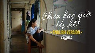 Chưa bao giờ mẹ kể   Phiên bản tiếng Anh   MIN x ERIK   Engsub + Lyrics