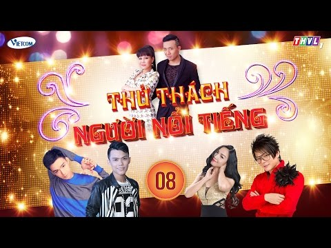 Thử Thách Người Nổi Tiếng (Get Your Act Together) | Tập 8 | THVL1 | Official
