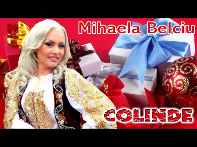 COLINDE - Mihaela Belciu - Astazi S-a nascut Christos