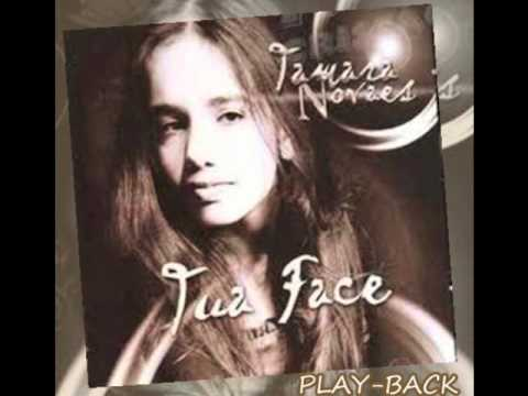 PLAYBACK Tamara Novaes Outra Vez -Cd: Tua Face