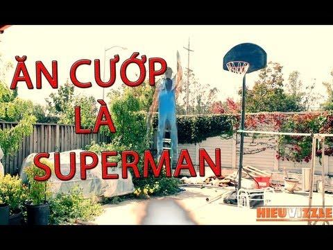 ĂN CƯỚP LÀ SUPERMAN (HÀI)
