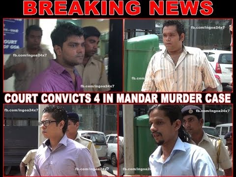 COURT CONVICTS 4 IN MANDAR MURDER CASE