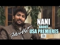 Nani about Nenu Local premiers in USA..