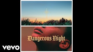 Dangerous Night produced by Zedd