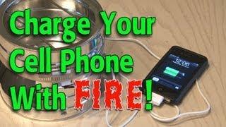 Φορτίστε το κινητό σας με την φωτιά! VIDEO
