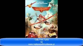 Samoloty 2 Cały Film