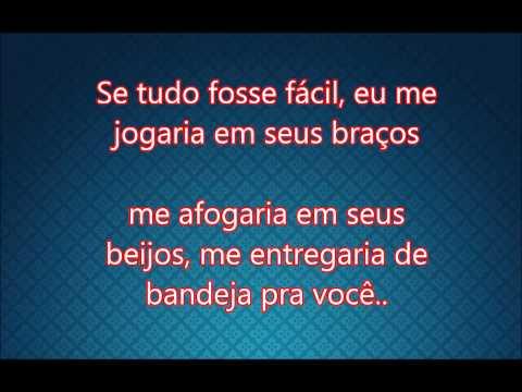 Michel Teló - Se tudo fosse Fácil Part. Paula Fernandes Lyrics