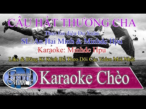 Karaoke cheo hat ve to quoc