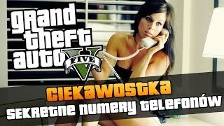 GTA V Sekretne Numery Telefonów W GTA V / Secrets