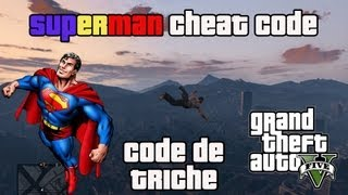 Voler Comme SUPERMAN Sur GTA V ! Cheat Code / Code De Triche !