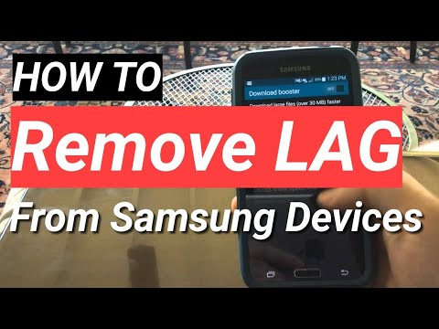 How to Remove the LAG on the Galaxy S5