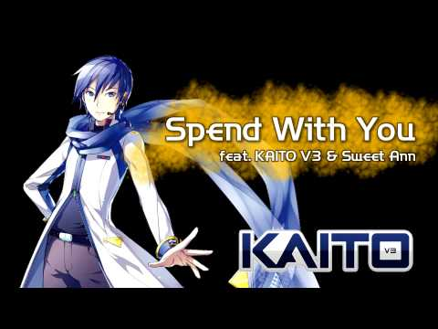[KAITO V3] Spend With You / shu-t [Sweet Ann],
