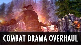 Skyrim Mod: Combat Drama Overhaul