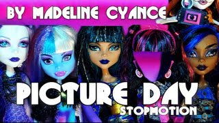 Picture Day Stopmotion (Monster High) By Madeline Cyance