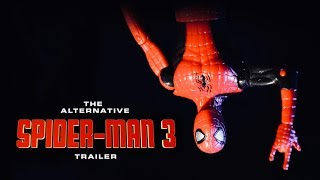 Spiderman 3 Trailer The Alternative Version