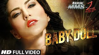 Baby Doll Full Video Song Ragini MMS 2 Sunny Leone