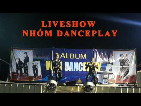 [LIVE SHOW] NHÓM DANCEPLAY - Đợi Em Trong Mơ