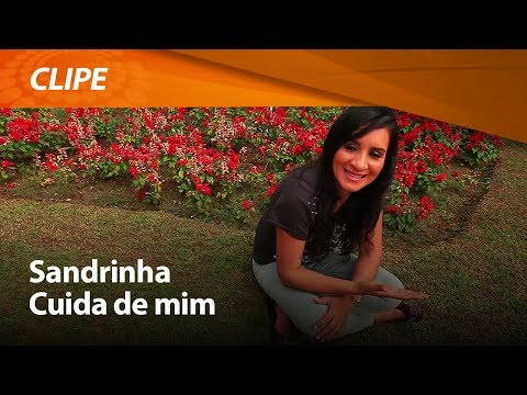 Sandrinha - Deus Cuida de Mim (Clipe Oficial HD) Graça Music