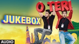 O Teri Full Audio Songs