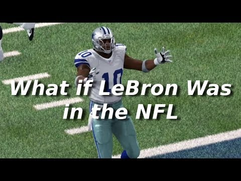 Hình ảnh trong video What if LeBron James Was in the NFL