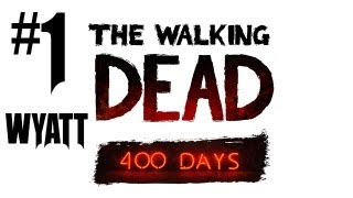 The Walking Dead 400 Days Gameplay Walkthrough - Part 1 - FINALLY HERE!! (Xbox 360/PS3/PC Gameplay)