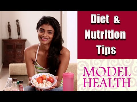 Diet and Nutrition Tips from a Model - Model Health Hindi