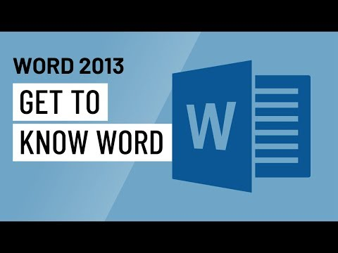 Word 2013: Getting to Know Word
