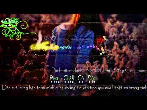 Hạnh Phúc Đó Em Không Có - Lương Minh Trang (Aegisub Karaoke Effects)