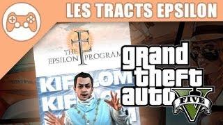 GTA V : Guide Des Tracts Epsilon