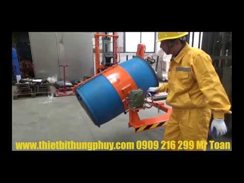 Hướng dẫn sử dụng bộ kẹp và quay đổ thùng phuy HK 285 Lh 0909 216 299