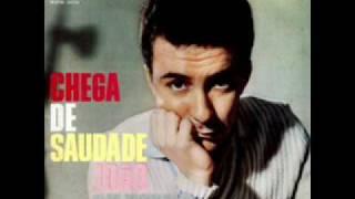 João Gilberto em Chega de saudade