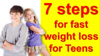 7 Tips How To Lose Weight Fast For Teenagers At Home ,how