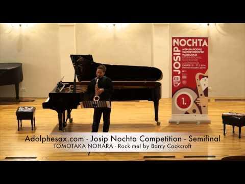 Adolphesax com Josip Nochta TOMOTAKA NOHARA Rock me! by Barry Cockcroft