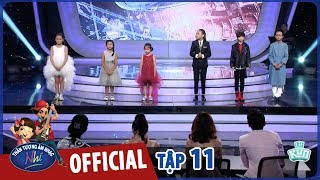 VIETNAM IDOL KIDS 2017 - TẬP 11 - GALA 6 - FULL HD
