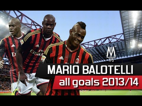 Mario Balotelli - All Goals 2013/14
