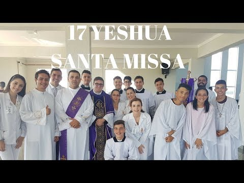17° Yeshua | Parte 2 | Santa Missa | Padre Júlio Campos | ANSPAZ