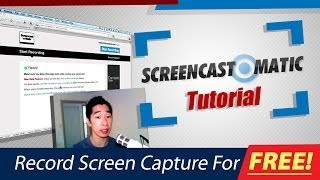 Screencast-O-Matic Tutorial Record Screen Capture For