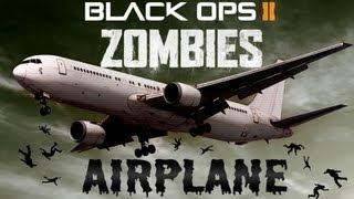 "Black Ops 2 Zombies Map Airplane ""Mob Of The Dead"