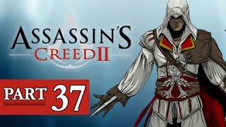 Assassin's Creed 2 Walkthrough Part 37 -  (AC2 Let's Play Gameplay)